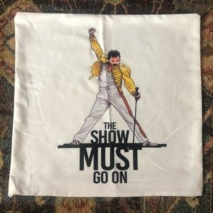 The Show Must Go On! Freddie Mercury pillowcase